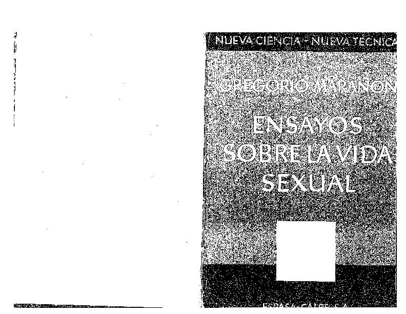 15. Marañón, Gregorio. Ensayos sobre la vida sexual. (Madrid, 1951).pdf