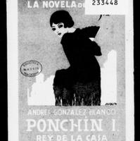 """#18. Andrés González Blanco. Ponchín I, """"Rey de la Casa"""" La Novela de Noche (1924).pdf"""